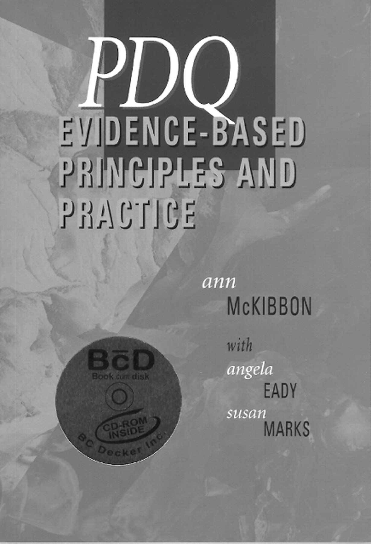 PDQ evidence-based principles and practice | BMJ Evidence